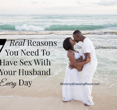 7 Real Reasons You Need To Have Sex With Your Husband Every Day